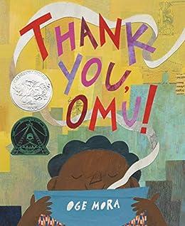 Thank You, Omu! by [Oge Mora]