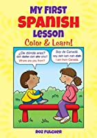 My First Spanish Lesson: Color & Learn! (Dover Children's Bilingual Coloring Book)
