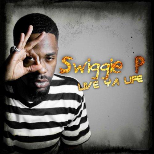 Live Ya Life - Single [Explicit]