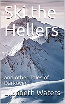 Ski the Hellers (Darkover anthology) by [Elisabeth Waters]
