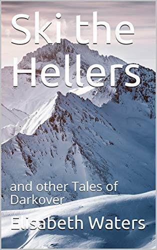 Ski the Hellers (Darkover anthology) (English Edition)