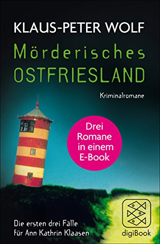 Mörderisches Ostfriesland: Die ersten drei Fälle für Ann Kathrin Klaasen in einem E-Book (nur als E-Book erhältlich)