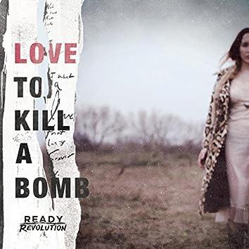 Love to Kill a Bomb