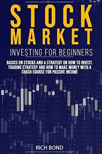 51pIrBbzSIL - Stock Market Investing for Beginners: Basics on Stocks and a Strategy on How to Invest. Trading Strategy and How to Make Money with a Crash Course for Passive Income