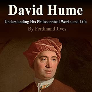 David Hume: Understanding His Philosophical Works and Life audiobook cover art