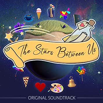 The Stars Between Us (Original Game Sountrack)