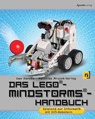 Das LEGO®-Mindstorms®-Handbuch: Spielend zur Informatik mit EV3-Robotern