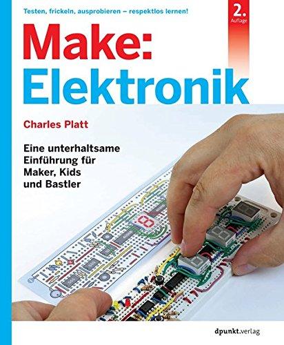 Make: Elektronik:...