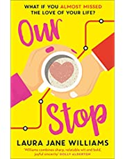 Our Stop: Hilarious, heartwarming romance – this is THE new romcom you need to read in 2019 [Idioma Inglés]