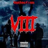 VIII (feat. D-BOSS) [Explicit]