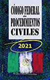 Código Federal de Procedimientos Civiles: Mexico 2021