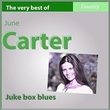 The Very Best of June Carter (Juke Box Blues)