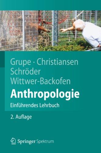 Anthropologie: Einführendes Lehrbuch (Springer-Lehrbuch)