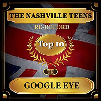 Google Eye (UK Chart Top 40 - No. 10)