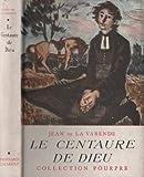 Le centaure de Dieu - Bernard Grasset