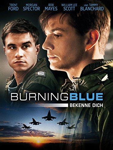 Burning Blue: Bekenne Dich [OmU]