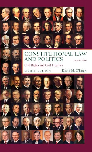 Constitutional Law and Politics: Civil Rights and Civil Liberties: 2