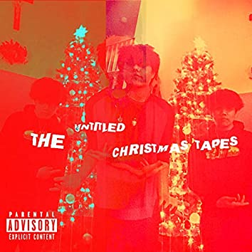THE UNTITLED CHRISTMAS TAPES