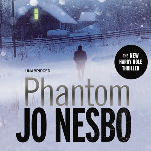 Phantom: A Harry Hole Thriller, Book 9 audiobook cover art