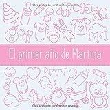 El primer año de Martina: El álbum de mi bebé