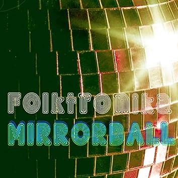 Folktronika Mirrorball