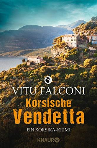 Korsische Vendetta: Ein Korsika-Krimi (Ein Fall für Eric Marchand 3)