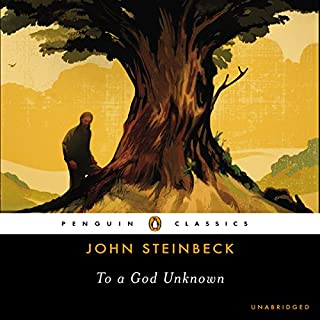 To a God Unknown                   By:                                                                                                                                 John Steinbeck,                                                                                        Robert DeMott (introduction)                               Narrated by:                                                                                                                                 Jonathan Davis                      Length: 8 hrs and 53 mins     251 ratings     Overall 4.2