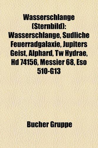 Wasserschlange (Sternbild): Wasserschlange, Sudliche Feuerradgalaxie, Jupiters Geist, Alphard, Tw Hydrae, HD 74156, Messier 68, Eso 510-G13