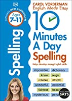 10 Minutes a Day Spelling Ages 7-11: Helps develop strong english skills (Made Easy Workbooks)