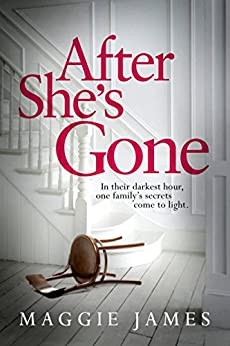 After She's Gone by [Maggie James]