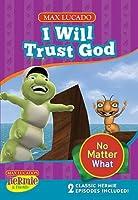 I Will Trust God