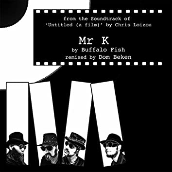"Mr. K (From ""Untitled (A Film)"")"