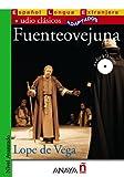 Nuevo Sueña: Fuenteovejuna: Fuenteovejuna + CD (Lecturas - Audio Clásicos adaptados - Nivel Avanzado)