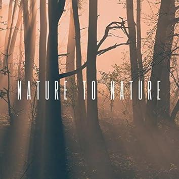 Nature To Nature