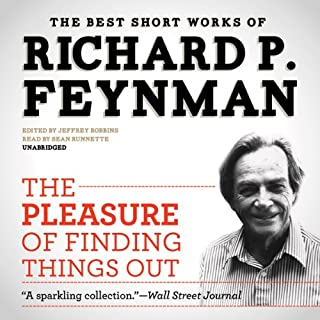 The Pleasure of Finding Things Out     The Best Short Works of Richard P. Feynman              By:                                                                                                                                 Richard P. Feynman                               Narrated by:                                                                                                                                 Sean Runnette                      Length: 8 hrs and 23 mins     27 ratings     Overall 4.7