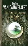 Le journal intime d'un arbre de Didier Van Cauwelaert (2011) Broché