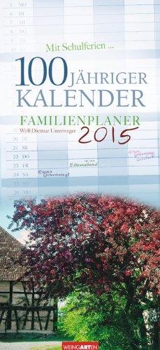 Familienplaner 100jähriger Kalender 2015