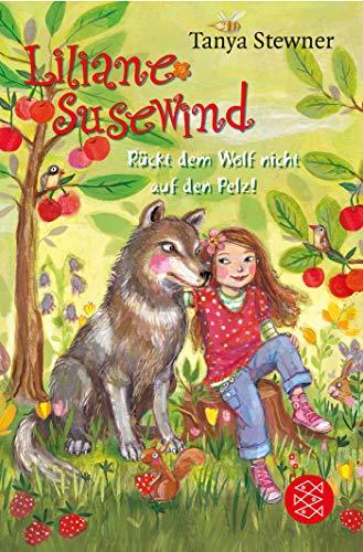 Liliane Susewind – Rückt dem Wolf nicht auf den Pelz! (Liliane Susewind ab 8, Band 7)