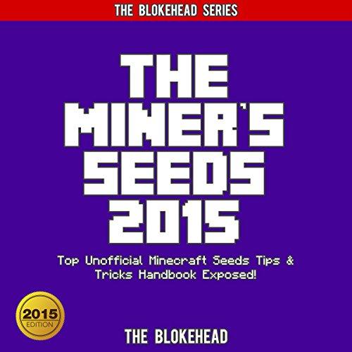 Couverture de The Miner's Seeds 2015