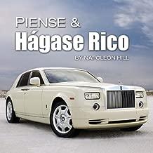 Piense & Hágase Rico: Think & Grow Rich - Spanish Edition