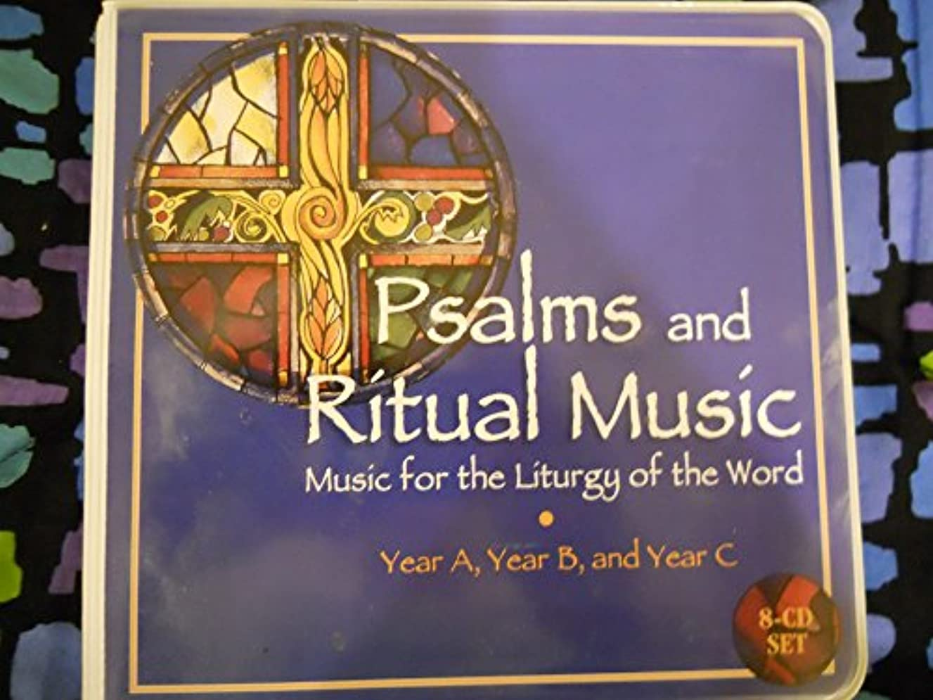 Psalms and Ritual Music: Music for the Liturgy of the Word Year A,B, and C