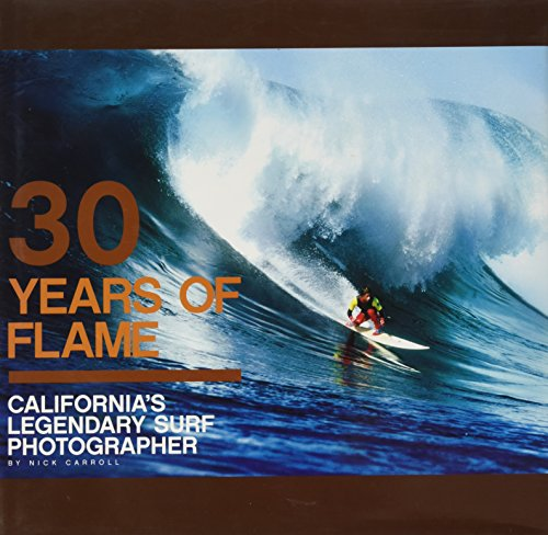 '30 Years of Flame: California's Legendary Surf Photographer' Book by AKA MOO...