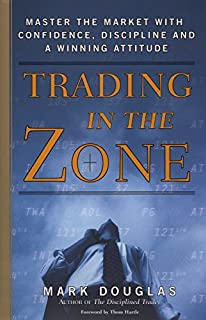 Trading in the Zone: Master the Market with Confidence, Discipline, and a Winning Attitude (0735201447) | Amazon price tracker / tracking, Amazon price history charts, Amazon price watches, Amazon price drop alerts