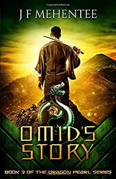 Omid s Story  Book 3 of the Dragon Pearl Series