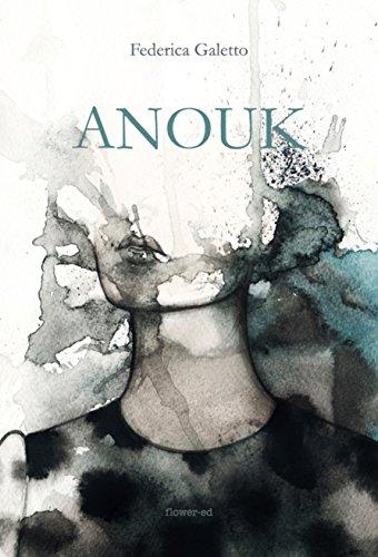 Anouk (Il Vaso di Pandora Vol. 10) (Italian Edition)