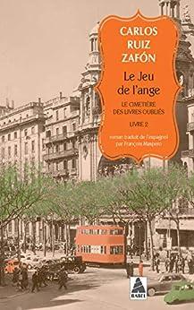 Le Jeu de l'ange: Le cimetière des livres oubliés 2 par [Carlos Ruiz Zafon, François Maspero]