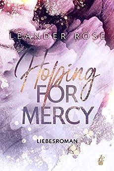 Hoping for Mercy (Los Angeles - Lovestorys 2) (German Edition) par [Leander Rose]
