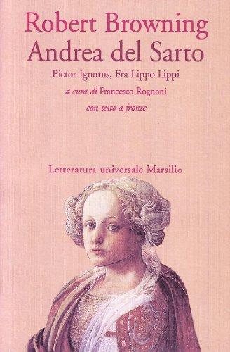 Andrea del Sarto-Pictor ignotus-Fra Lippo Lippi