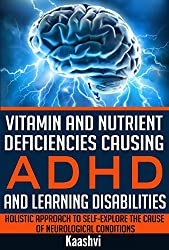 Vitamin N Deficiency Linked To Adhd >> Vitamin And Nutrient Deficiencies Causing Adhd And Learning