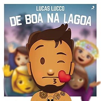 Lucas Lucco de Boa na Lagoa (Ao Vivo)